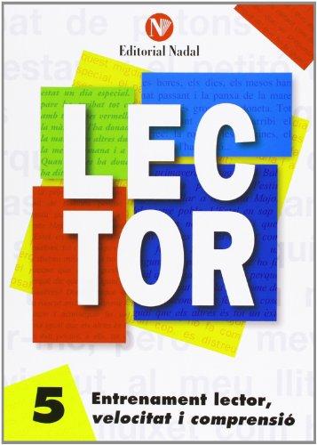 Entrenament lector, velocitat i compresio (tomo 5) (Lector (catalan)) por Varios autores