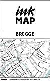 Inkmap Brügge - Karten für eReader, Sehenswürdigkeiten, Kultur, Ausgehen (German)