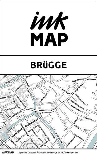 Inkmap Brügge - Karten für eReader, Sehenswürdigkeiten, Kultur, Ausgehen (German) (Brügge Karte)