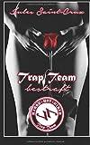 Trap Team: Bestraft | Erotische Novelle | Episode 1.2