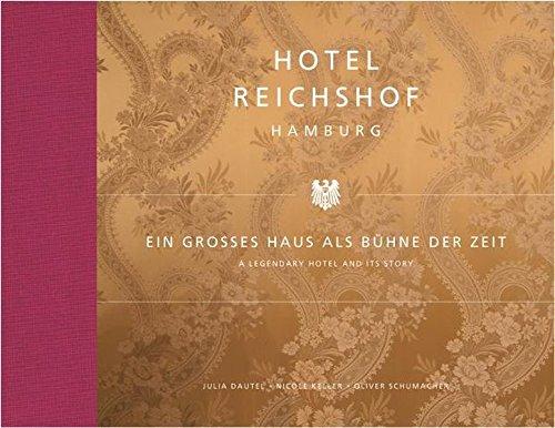 Hotel Reichshof Hamburg: Ein großes Haus als Bühne der Zeit Buch-Cover