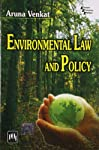 Environmental Law and Policy [Paperback] [Jan 01, 2011] Venkat ...