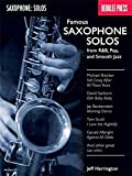 Famous Saxophone Solos - From R&B, Pop And Smooth Jazz. Partituras para Saxofón