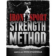 Iron Sport Strength Method (English Edition)