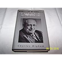The Merchant Of Dreams: A Biography Of Louis B. Mayer: Louis B.Mayer, M.G.M. and the Secret Hollywood