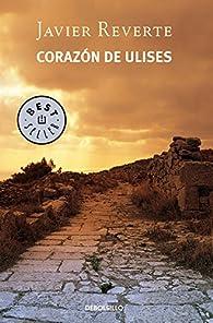 Corazón de Ulises par Javier Reverte