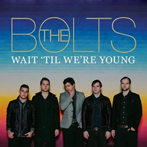 Wait 'til We're Young (Limited Access Streaming