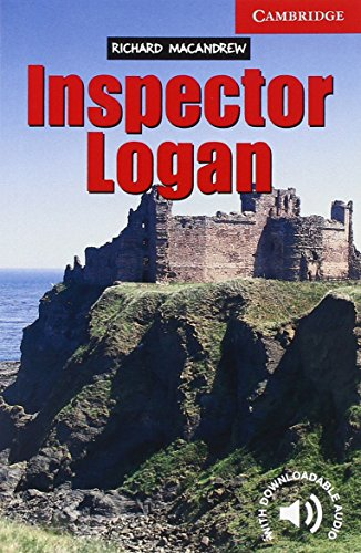 CER1: Inspector Logan Level 1 (Cambridge English Readers)