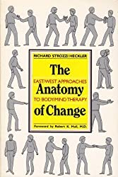 The Anatomy of Change by Richard Strozzi Heckler (1991-01-01)
