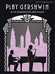 Play Gershwin: (Alto Saxophone and Piano) (Alt Saxophone Piano) (Faber Edition)
