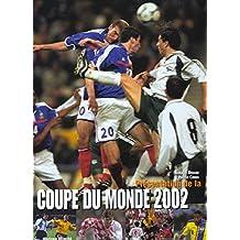 Présentation de la Coupe du monde 2002