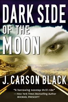 Dark Side of the Moon (Laura Cardinal Series Book 2) (English Edition) par [Black, J. Carson]