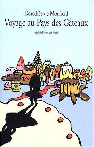 Voyage au pays des gâteaux