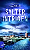 Sylter Intrigen: Kriminalroman (Kari Blom ermittelt undercover, Band 2)