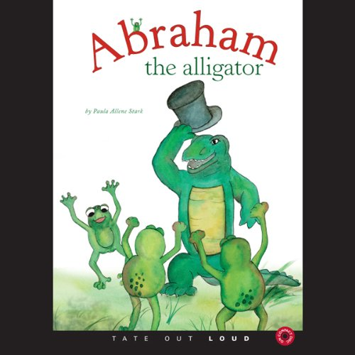 Abraham the Alligator  Audiolibri
