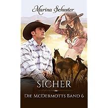 Sicher - Die McDermotts Band 6: Liebesroman
