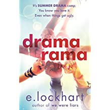 Dramarama: The brilliant summer read from the author of We Were Liars