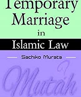 Temporary Marriage In Islamic Law eBook: Sachiko Murata