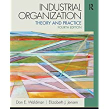 Industrial Organization: Theory and Practice (The Pearson Series in Economics) (English Edition)
