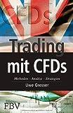 Trading mit Cfds: Methoden, Ansätze, Strategien von Uwe Gresser (19. März 2004) Taschenbuch