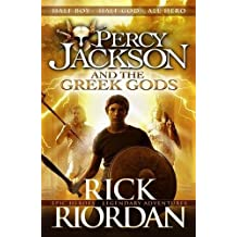 Percy Jackson and the Greek Gods (Percy Jackson's Greek Myths, Band 1)