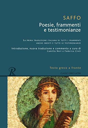Poesie, frammenti e testimonianze. Testo greco a fronte