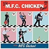 Its... MFC Chicken Time! [VINYL] [Vinilo]