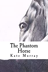 The Phantom Horse