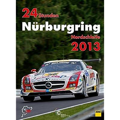 24 Stunden Nürburgring Nordschleife 2013