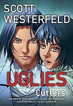 Uglies: Cutters (Graphic Novel) (Uglies Graphic Novels) von [Westerfeld, Scott, Grayson, Devin]