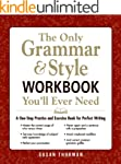 The Only Grammar and Style Workbook Y...
