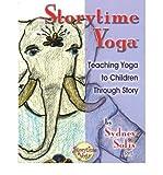 """[(""""Storytime Yoga"""")] [Author: Sydney Solis] published on (August, 2006)"""