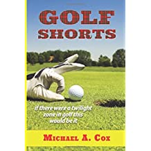 Golf Shorts: If there were a Twilight Zone in golf, this would be it.