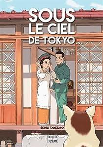 Sous le ciel de Tokyo… Edition simple Tome 1