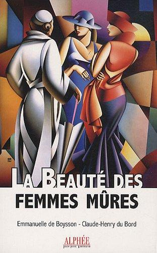 La Beauté des femmes mûres par Emmanuelle de Boysson