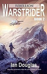 Warstrider: Rebellion (Warstrider Series, Book Two) (English Edition)