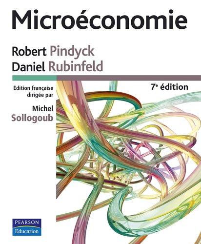 Microéconomie 7e Edition