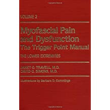 Myofascial Pain and Dysfunction: The Trigger Point Manual: v. 2
