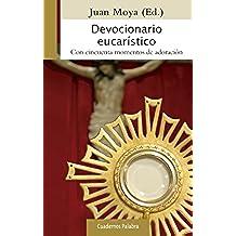 Devocionario Eucarístico: 76 (Cuadernos Palabra)