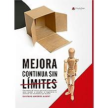 Mejora Continua Sin Límites: (Mejora Continua nº 1-Personal) (Mejora Contínua)