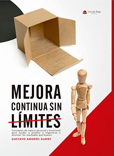 Mejora Continua Sin Límites: (Mejora Continua nº 1-Personal) (Mejora Contínua) por Gustavo Amorós Albert