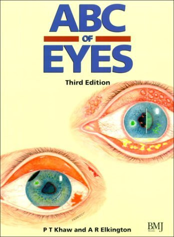 ABC of Eyes (ABC Series) by Khaw, Peng T., Elkington, Andrew R. (1999) Paperback