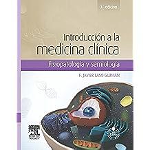 Introducción a la medicina clínica + StudentConsult en español: Fisiopatología y semiología