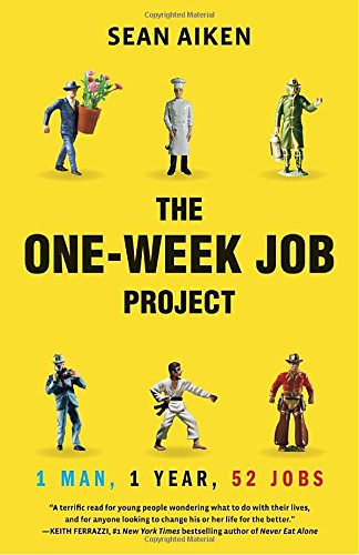 the-one-week-job-project-one-man-one-year-52-jobs