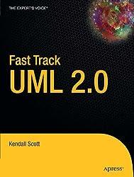 Fast Track UML 2.0 by Kendall Scott (2004-03-19)