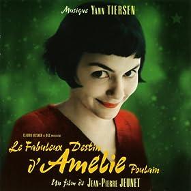 Le Fabuleux Destin D'am�lie Poulain (Bande Originale De Film)