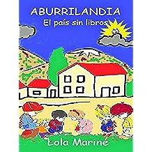 Aburrilandia: El país sin libros