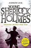 Young Sherlock Holmes 8: Daheim lauert der Tod