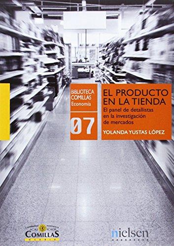 Producto en la tienda, el (Biblioteca Comillas, Economía) de Yolanda Yusta López (27 ago 2014) Tapa blanda