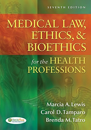 Medical Law, Ethics, & Bioethics for the Health Professions by Marcia (Marti) A. Lewis EdD RN CMA-AC (AAMA) (2012-02-07)